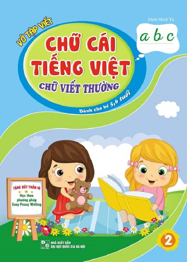 Sử dụng vở tập viết bé tập viết chữ cái tiếng Việt thật đơn giản